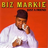 BIZ MARKIE / JUST A FRIEND (UK)