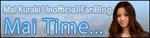 1st.Blog「Mai Time...」