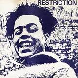 RESTRICTION / ACTION