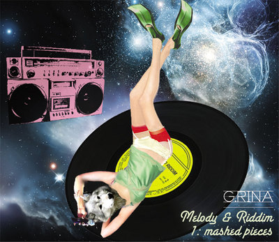 G.RINA / MELODY & RIDDIM #1: mashed pieces