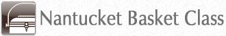 Nantucket Basket Class