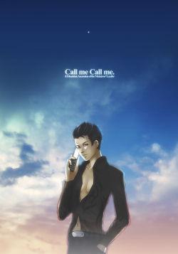 Call me, Call me.[10.10.03]