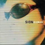 「SION comes」